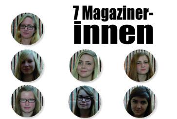 Etwas von 7 Magazinerinnen.