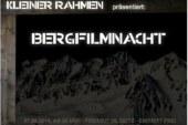 27.9.14./20:00/Kleiner Rahmen: 3. Bergfilmnacht