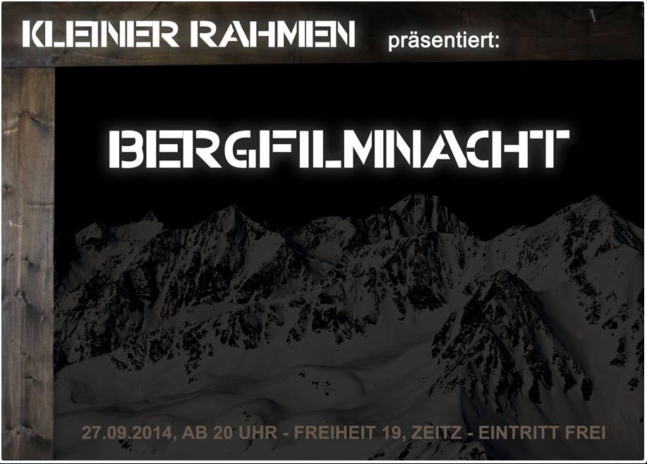 27.9.14./20:00/Kleiner Rahmen: 3. Bergfilmnacht › Zeitz Online