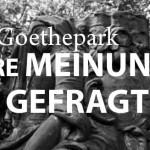 Mein, Dein, unser. Der Goethepark.