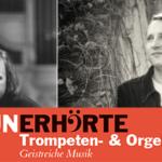 """""""Unerhörte Trompeten & Orgelklänge"""""""