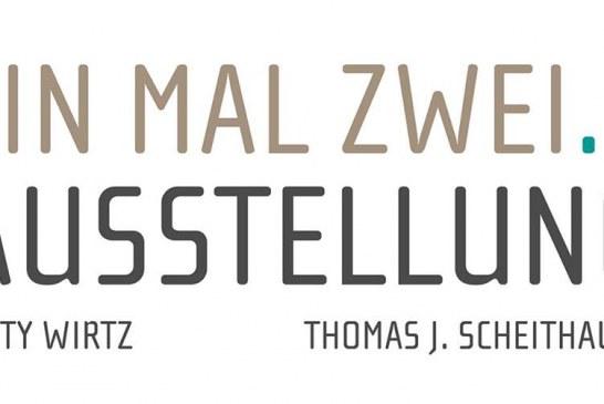 Gemeinschaftsausstellung Wirtz – Scheithauer
